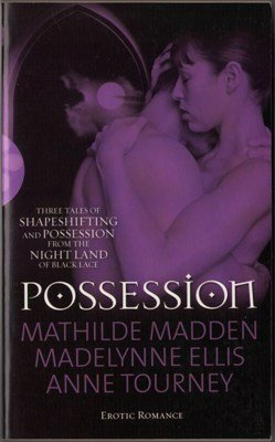 Possession by Madelynne Ellis Mathilde Madden Werewolf Erotic Book Novel Fantasy Fiction