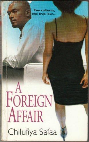 A Foreign Affair by Chilufiya Safaa Contemporary Romance Book Novel Fiction Love