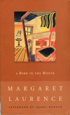 A Bird In The House by Margaret Laurency Literary Fiction Canadian Literature Book