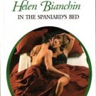 In The Spaniards Bed by Helen Bianchin Harlequin Presents Romance Book 0373123434