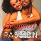 Designed For Passion by Francine Craft Kimani Fiction Fantasy Love Romance Book Novel