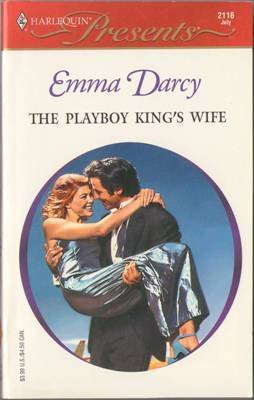 The Playboy King's Wife by Emma Darcy Harlequin Presents Romance Book 0373121164