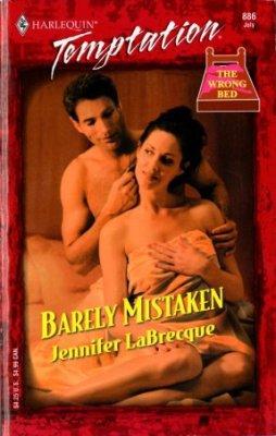 Barely Mistaken by Jennifer LaBrecque Harlequin Temptation Romance Novel Book