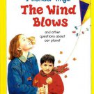 I Wonder Why The Wind Blows by Anita Ganeri Hardcover 1856979962