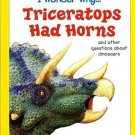 I Wonder Why Triceratops Had Horns by Rod Theodorou Hardcover 1856972232