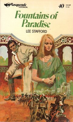 Fountains of Paradise by Lee Stafford Historical Romance Book 0373300409