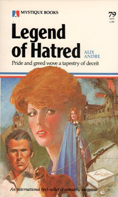Legend of Hatred by Alix Andre Romance Suspense Book  0373500793