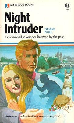 Night Intruder by Denise Noel Suspense Romance Book  0373500815