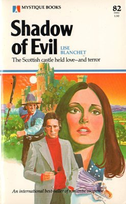 Shadow of Evil by Lise Blanchet Suspense Romance Book 0373500823