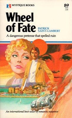 Wheel of Fate by Patrick Saint-Lambert Suspense Romance Book 0373500890