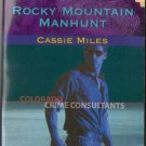Rocky Mountain Manhunt by Cassie Miles Harlequin Intrigue 0373228260