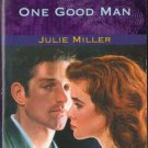 One Good Man by Julie Miller Harlequin Intrigue Fiction Romance Book Novel Love