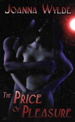 The Price Of Pleasure by Joanna Wylde Ellora's Cave Fiction Fantasy Romance Book