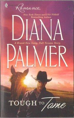 Tough To Tame by Diana Palmer Harlequin Romance Book Novel 037317649X