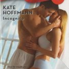 Incognito by Kate Hoffmann Harlequin Blaze Romance Book Novel 037379410X