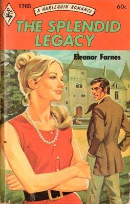 The Splendid Legacy by Eleanor Farnes Harlequin Romance Book Novel 0373017650