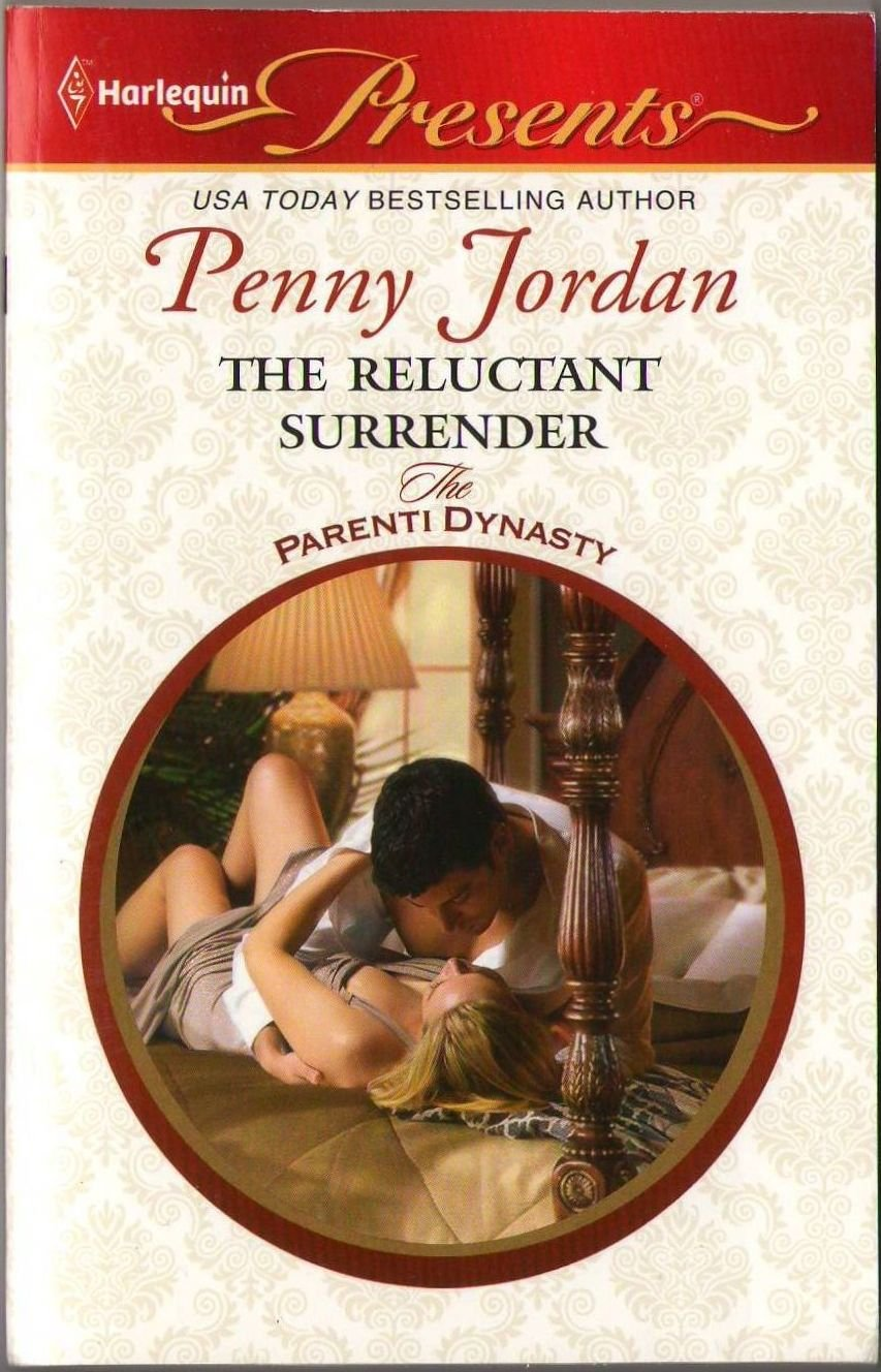 The Reluctant Surrender by Penny Jordan The Parenti Dynasty Harlequin 0373129637