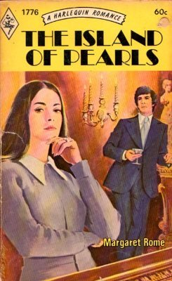 The Island Of Pearls by Margaret Rome Harlequin Romance Book Novel 0373017766