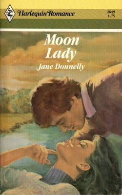 Moon Lady by Jane Donnelly Harlequin Romance Book Novel Contemporary 0373026498