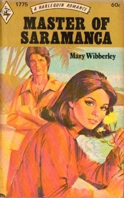Master Of Saramanca by Mary Wibberley Harlequin Romance Book Novel 0373017758