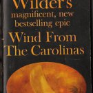 Wind From The Carolinas by Robert Wilder Bantam Book Novel Softcover Paperback N2898