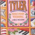 Wisconsin Wedding by Carla Neggers Tyler Harlequin Romance Book Novel 037382503X