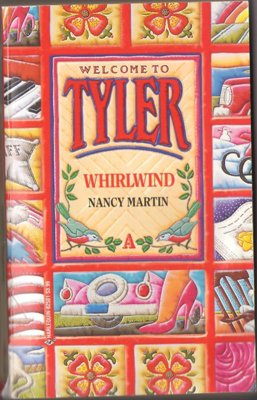 Whirlwind by Nancy Martin Tyler Harlequin Romance Book Novel Paperback 0373825013