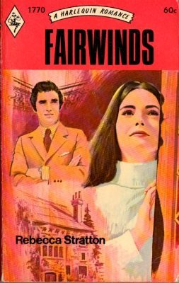 Fairwinds by Rebecca Stratton Harlequin Romance Book Novel Paperback 0373017707