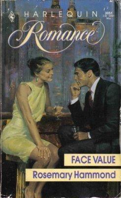 Face Value by Rosemary Hammond Harlequin Romance Book Novel 0373030517