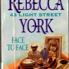 Face To Face by Rebecca York 43 Light Street Harlequin Romance Ex-Library 0373833237