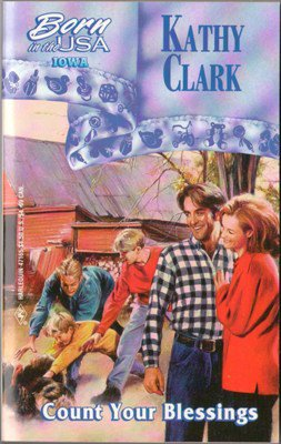 Count Your Blessings by Kathy Clark Harlequin Romance Book Novel 0373471653