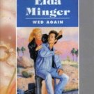 Wed Again by Elda Minger Harlequin American Romance Book Novel 0373165102