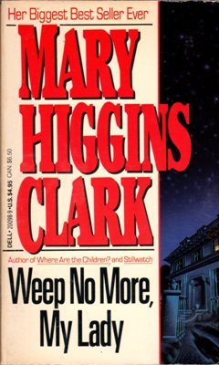 Weep No More, My Lady by Mary Higgins Clark Suspense Book Novel 0440200989