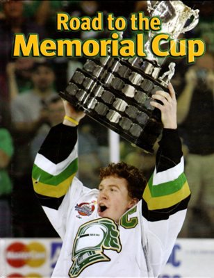 Road To The Memorial Cup Mike Bynum London Knights Hockey Sports Book Hardcover