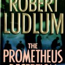 The Prometheus Deception by Robert Ludlum Mystery Book Novel Paperback 0312978367