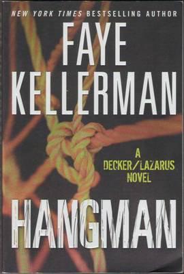 Hangman by Faye Kellerman A Decker Lazarus Mystery Book Novel 0061994308