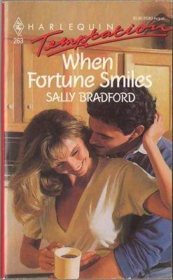 When Fortune Smiles by Sally Bradford Harlequin Temptation Book Novel 037325363X