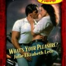 What's Your Pleasure? by Julie Elizabeth Leto Harlequin Temptation Book 0373259840