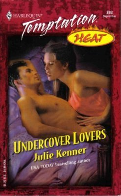 Undercover Lovers by Julie Kenner Harlequin Temptation Book 037325993X