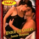 Under The Covers by Jamie Denton Harlequin Temptation Romance Book 0373259573