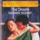 The Dream by Barbara Delinsky Harlequin Temptation Paperback Book Novel 0373254172