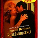 Pure Indulgence by Janelle Denison Harlequin Temptation Book Novel 0373691475