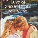 Love At Second Sight by Kara Galloway Harlequin Temptation Book Novel 0373254474