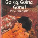 Going, Going, Gone! by Bess Shannon Harlequin Temptation Book Novel 0373253982