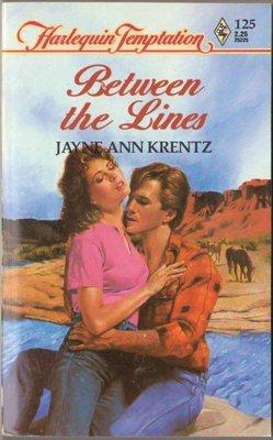 Between The Lines by Jayne Ann Krentz Harlequin Temptation Book Novel 0373252250