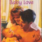 Baby Love by Binnie Syril Harlequin Temptation Book Novel Paperback 0373254520