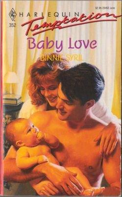 Baby Love by Binnie Syril Harlequin Temptation Book Novel Paperback 0373254520