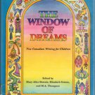 The Window of Dreams Mary Alice Downie Ex-Library Hardcover Book 0458803901