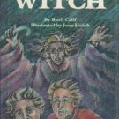 The Over the Hill Witch by Ruth calif Joan Holub Ex-Library Book 0882897543
