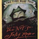 The Not So Jolly Roger by Jon Scieszka The Time Warp Trio Book 0140346848